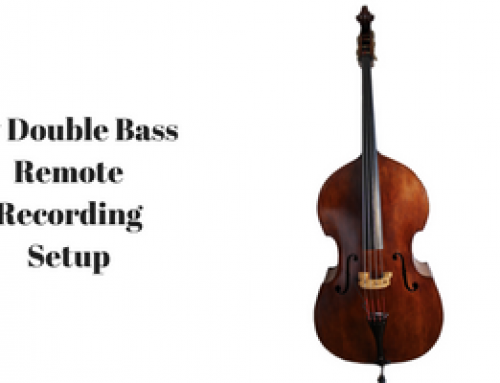 Double Bass Remote Recording Setup